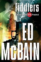Fiddlers : a novel of the 87th Precinct