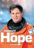 Journey of hope : the story of Ilan Ramon, Israel's first astronaut