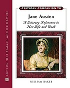 Critical companion to Jane Austen : a literary reference to her life and work