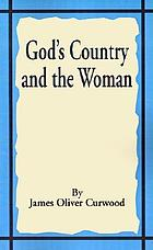 God's country--and the woman