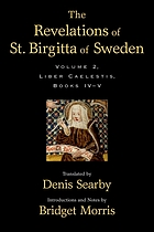 The revelations of St. Birgitta of Sweden : liber caelestis
