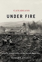 Canadians under fire : infantry effectiveness in the Second World War