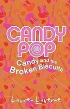 The broken biscuitsCandy and the broken biscuits