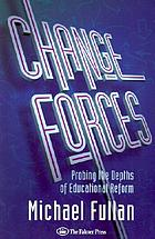 Change forces : probing the depth of educational reform
