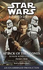 Star wars, episode II, attack of the clones [junior novelization]