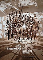 The fragment : an incomplete history