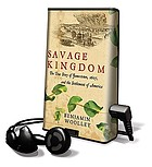 Savage kingdom : the true story of Jamestown, 1607, and the settlement of America
