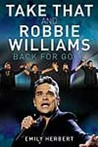 Take That and Robbie Williams Back for Good
