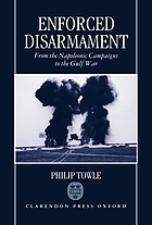 Enforced disarmament : from the Napoleonic campaigns to the Gulf War