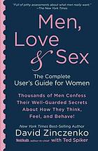 Men, love & sex : the complete user's guide for women
