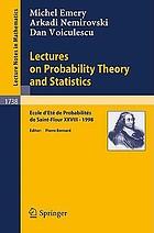 Lectures on probability theory and statistics : Ecole d'été de probabilités de Saint-Flour XXVIII, 1998