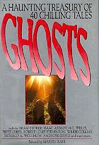 Ghosts : a treasury of chilling tales old and new