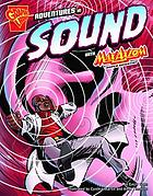 Adventures in sound with Max Axiom, super scientist