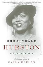 Zora Neale Hurston : a life in letters