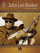 John Lee Hooker anthology