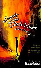 Lyric of the circle heart : the Bowman family trilogy