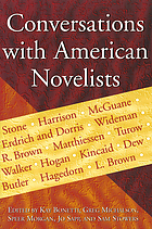 Conversations with American novelists : the best interviews from the Missouri review and the American Audio Prose Library