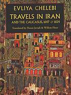 Travels in Iran & the Caucasus in 1647 & 1654