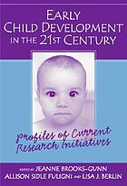 Early child development in the 21st century : profiles of current research initiatives