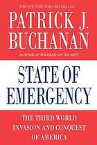State of emergency : the Third World invasion and conquest of America