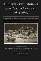 A journey into Mohawk and Oneida country, 1634-1635 : the journal of Harmen Meyndertsz van den Bogaert