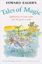 Edward Eager's tales of magic