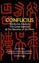 Confucian analects, The great learning, and the doctrine of the mean