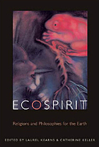 Ecospirit religions and philosophies for the earth