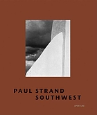 Paul Strand, Southwest