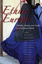 Ethnic Europe : mobility, identity, and conflict in a globalized world