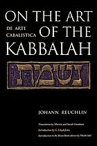 On the art of the Kabbalah = De arte cabalistica