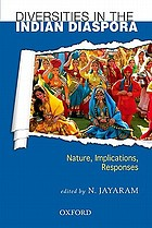 Diversities in the Indian diaspora : nature, implications, responses