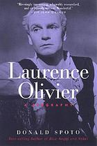 Laurence Olivier : a biography