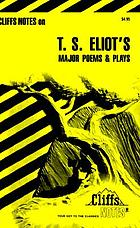 T.S. Eliot's major poems & plays : notes ...
