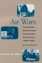 Air wars : television advertising in election campaigns, 1952-1996