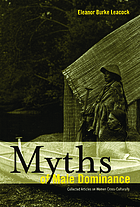 Myths of male dominance : collected articles on women cross-culturally