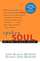 Spoken soul : the story of Black English