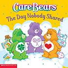 CareBears : the day nobody shared