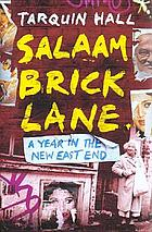 Salaam Brick Lane : a year in the new East End