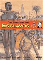 EsclavosTras los pasos de los-- esclavos