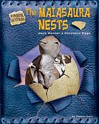 The maiasaura nests : Jack Horner's dinosaur eggs