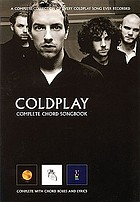 Coldplay : complete chord songbook