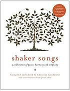 Shaker songs : a musical celebration of peace, harmony, and simplicity