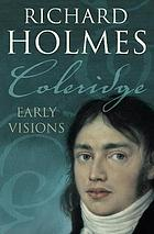 Coleridge : early visions