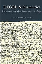Hegel and his critics : philosophy in the aftermath of Hegel