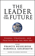 The leader of the future 2 : visions, strategies, and practices for the new era