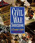 The Civil War sourcebook : a traveler's guide