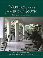 Writers of the American South : their literary landscapes