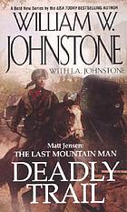 Matt Jensen, the last mountain man