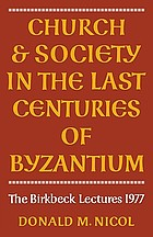 Church and society in the last centuries of Byzantium